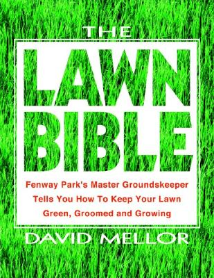 The Lawn Bible By Mellor, David R.