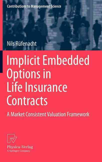 Implicit Embedded Options in Life Insurance Contracts By Rufenacht, Nils